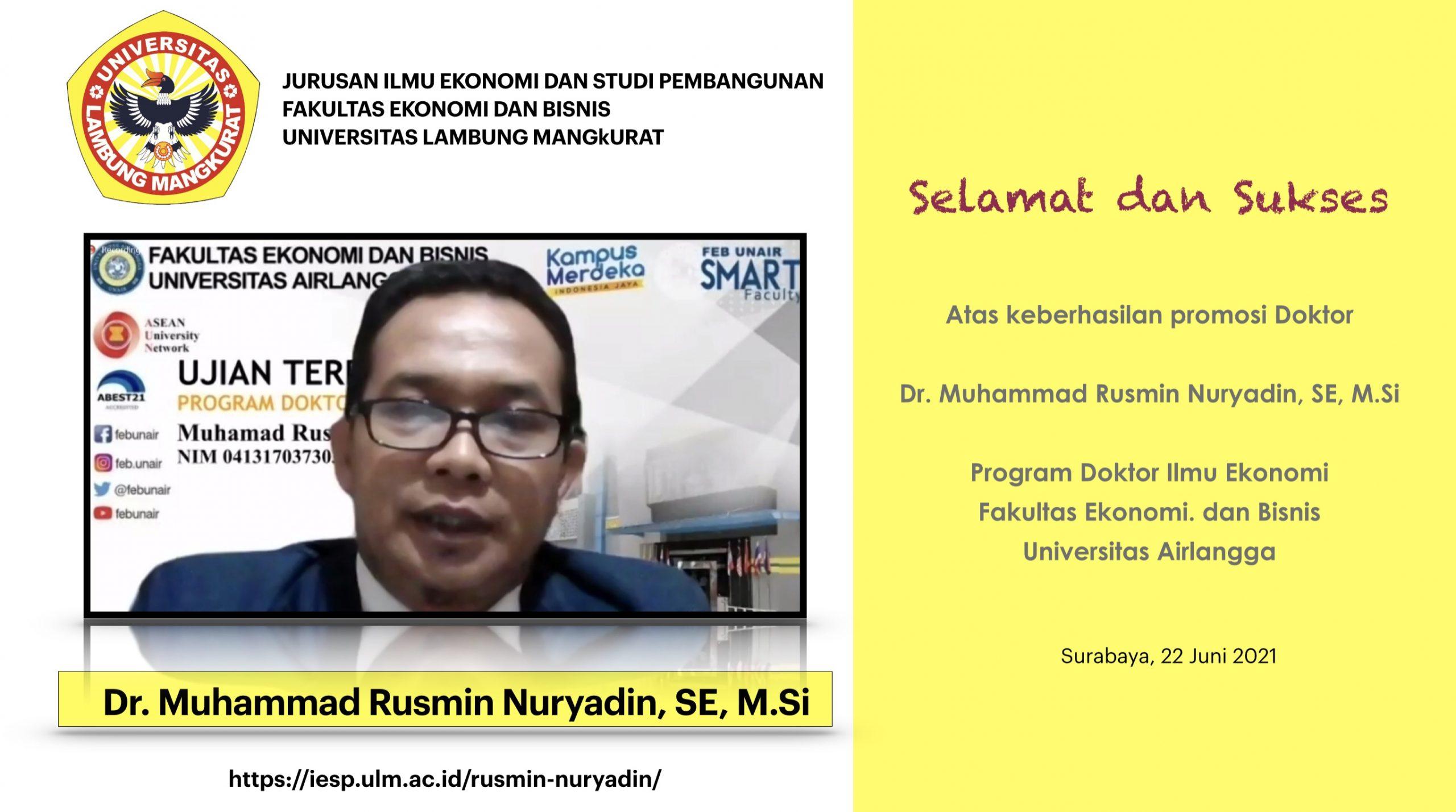 Selamat dan Sukses Promosi Doktor Muhammad Rusmin Nuryadin