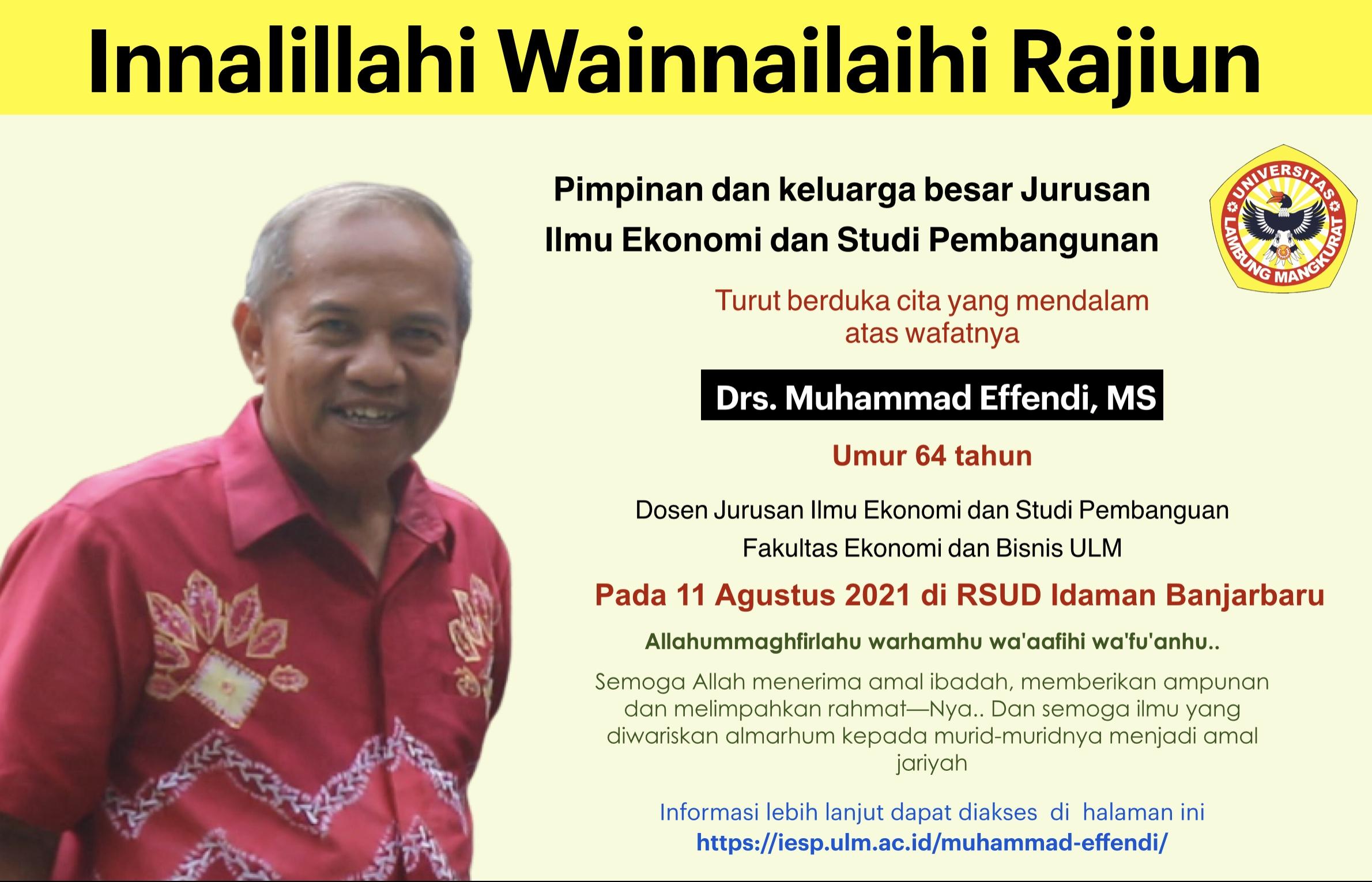 Innalillahi wa Innailaihi rajiun: Telah Berpulang Bapak Muhammad Effendi